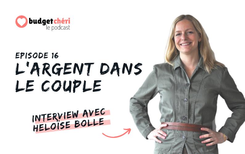 Budget Chéri podcast Episode 16 - Argent dans le couple