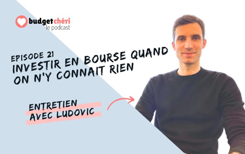 Budget Chéri le podcast Episode 21 - Investir en Bourse quand on n'y connait rien
