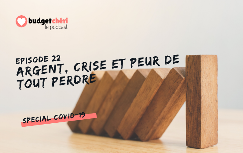 Budget Chéri le podcast episode 22 - spécial covid-19