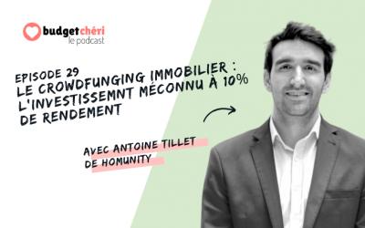 Episode #29 Le crowdfunding immobilier : l'investissement méconnu à 10% de rendement