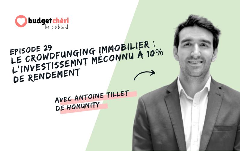 Budget Chéri podcast épisode 29 le crowdfunding immobilier avec Homunity