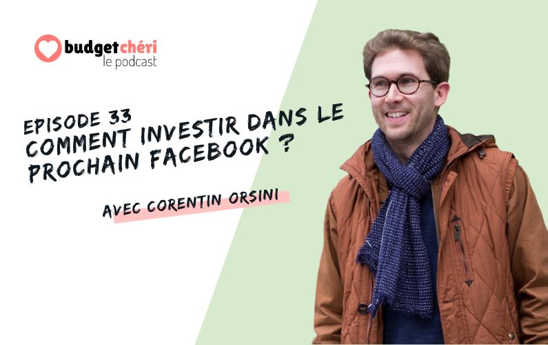 Budget Chéri le podcast Episode 33 - Comment investir dans une startup ou une pme