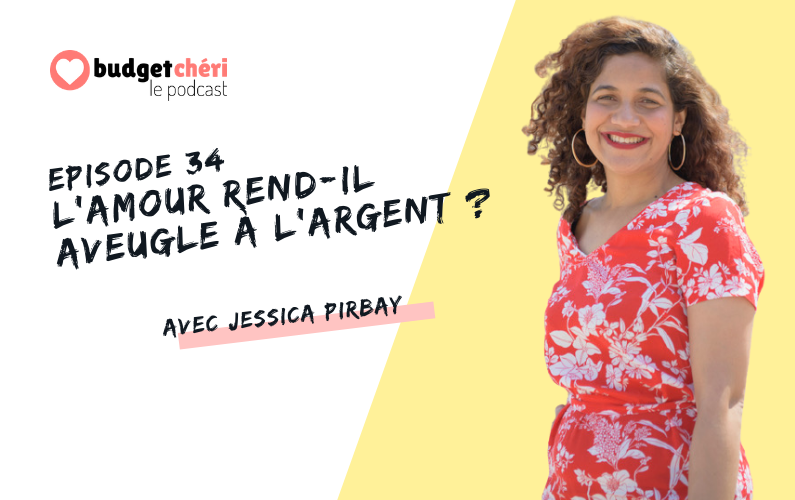 Budget Chéri le podcast Episode 34 - Argent, amour et sexualité
