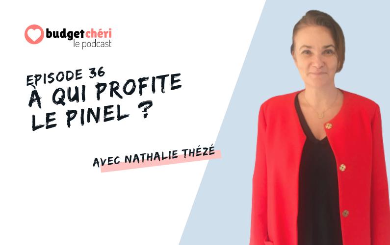 Budget Chéri le podcast épisode 36 - Investir en Pinel