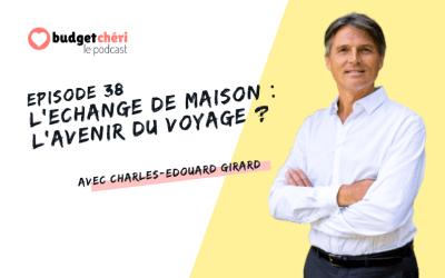 Episode #38 L'échange de maison : l'avenir du voyage ?