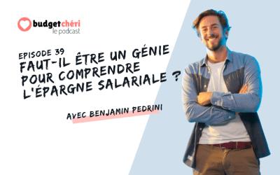 Episode #39 Faut-il être un génie pour comprendre l'épargne salariale ?