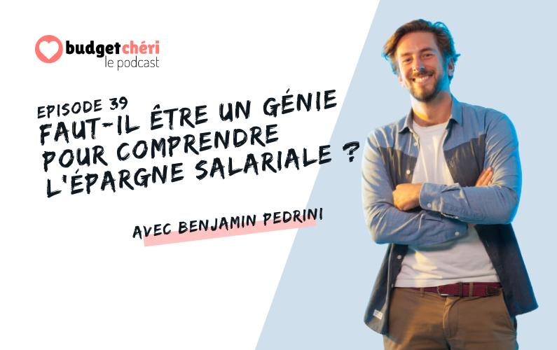 Budget Chéri le podcast épisode 39 - Epargne salariale