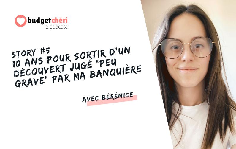 Budget Chéri le podcast Story 5 - 10 ans pour sortir d'un découvert