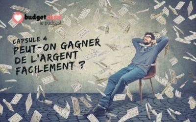 Capsule #4 Peut-on gagner de l'argent facilement ?